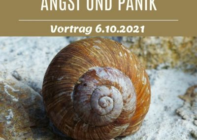 6.10.21 – Vortrag: Angst und Panik